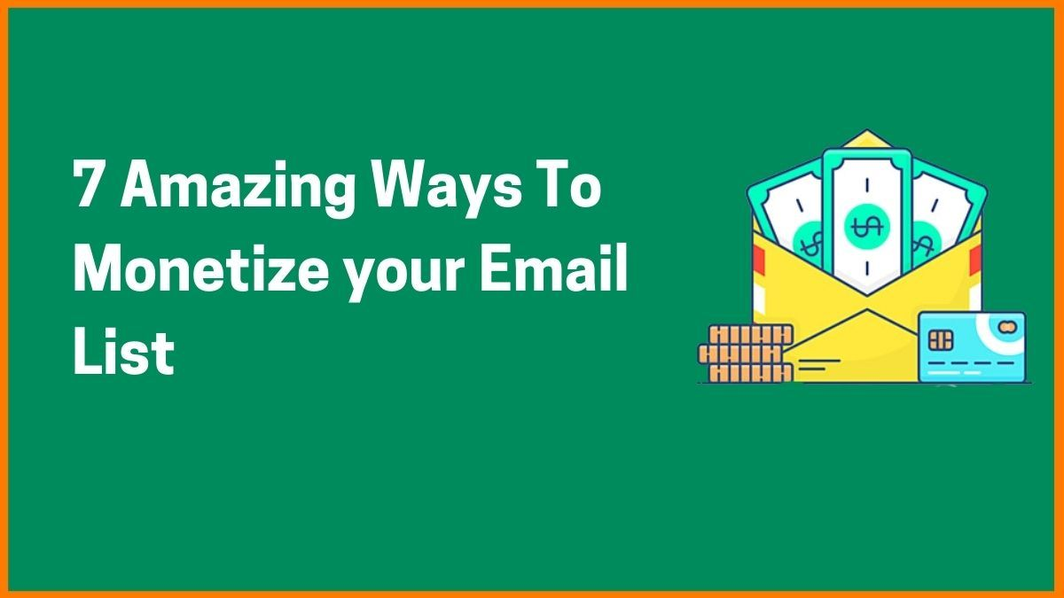 How to monetise your email list