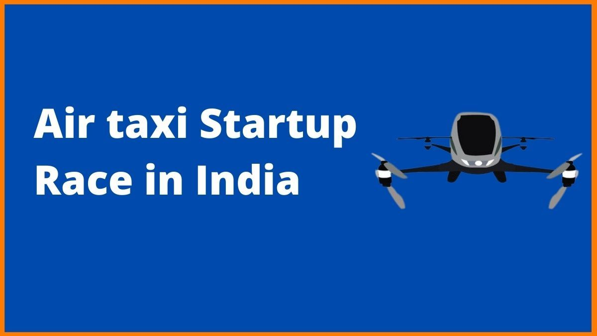 Who is leading the Air Taxi Startup Race in India