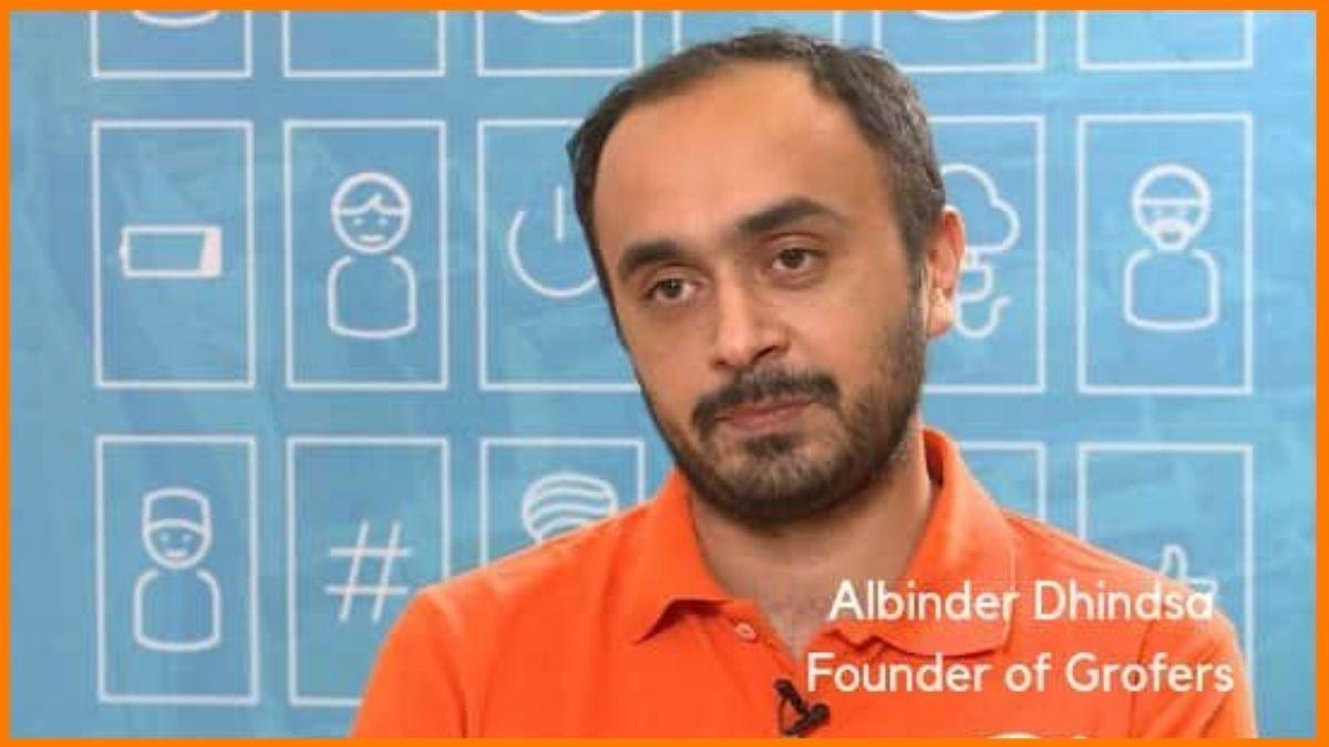 Albinder Dhindsa, founder of Grofers   Successful Indian Entrepreneur