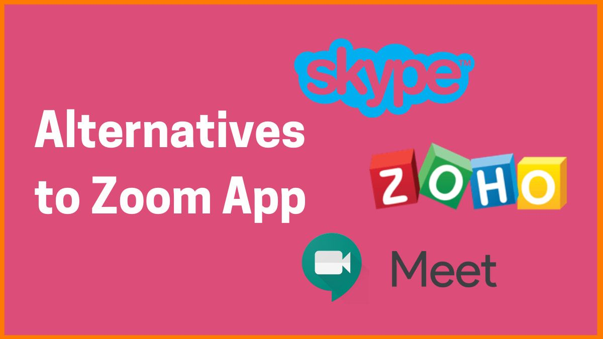Alternatives to Zoom App while Working Remotely