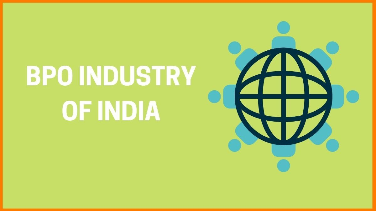 Business Process Outsourcing Industry Of India