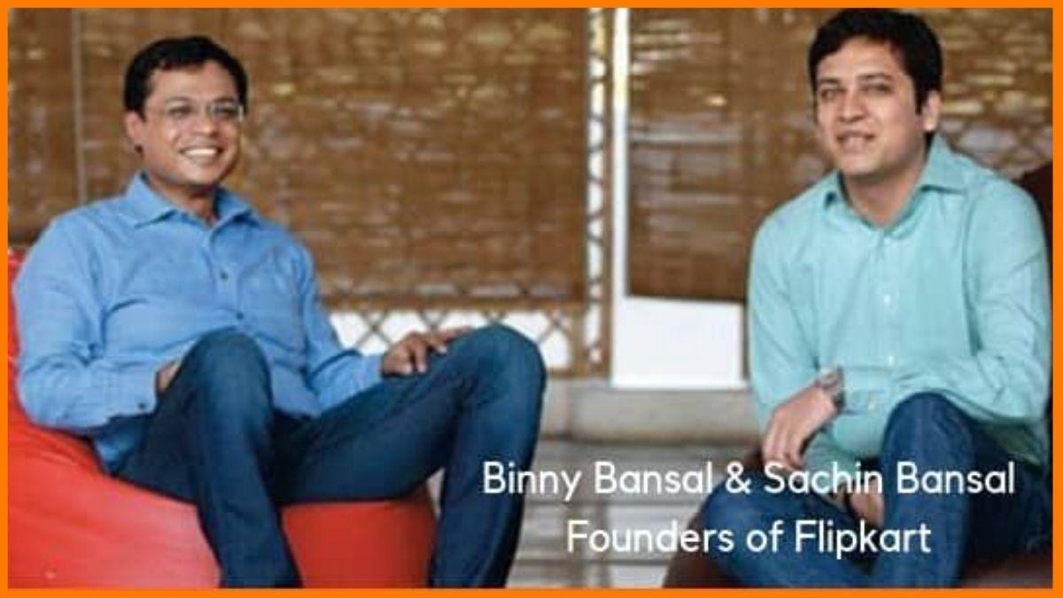 Binny Bansal and Sachin Bansal, founder of Flipkart   Successful Indian Entrepreneur