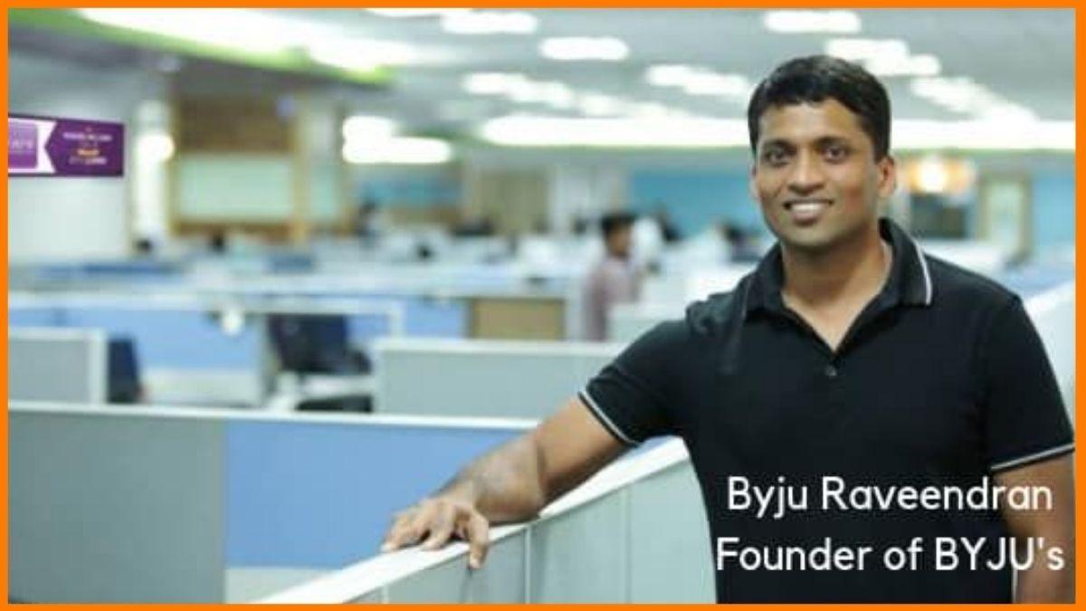 Byju Raveendran, founder of BYJU's   Successful Indian Entrepreneur