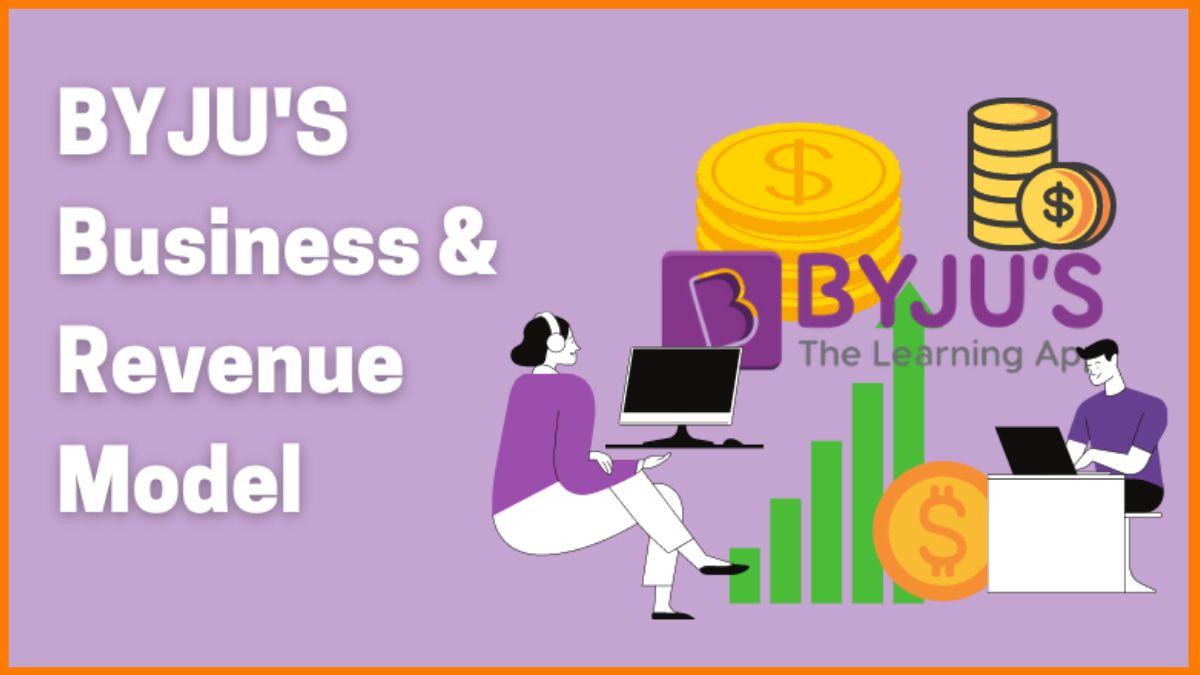 Byju's: Business & Revenue Model