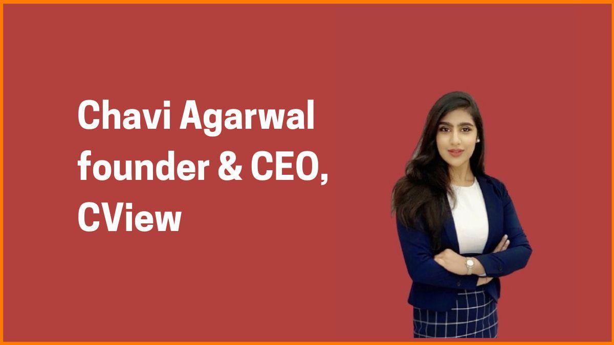 Chavi Agarwal: Writing CV Made Easy With CView