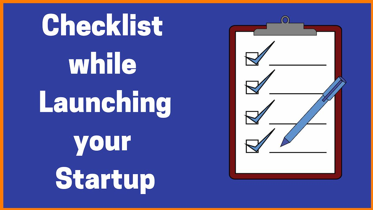 Checklist For Launching Your Startup