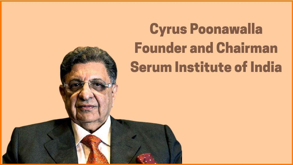 Cyrus Poonawalla: Vaccine King of India