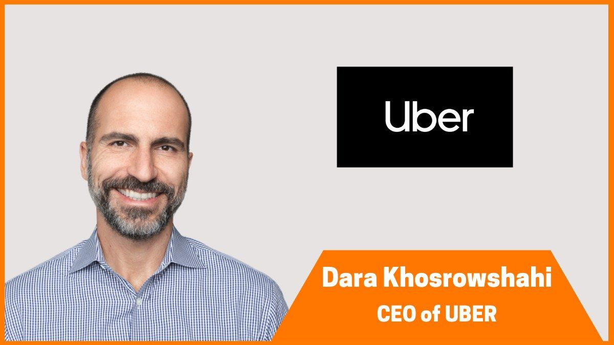 Dara Khosrowshahi: CEO of Uber