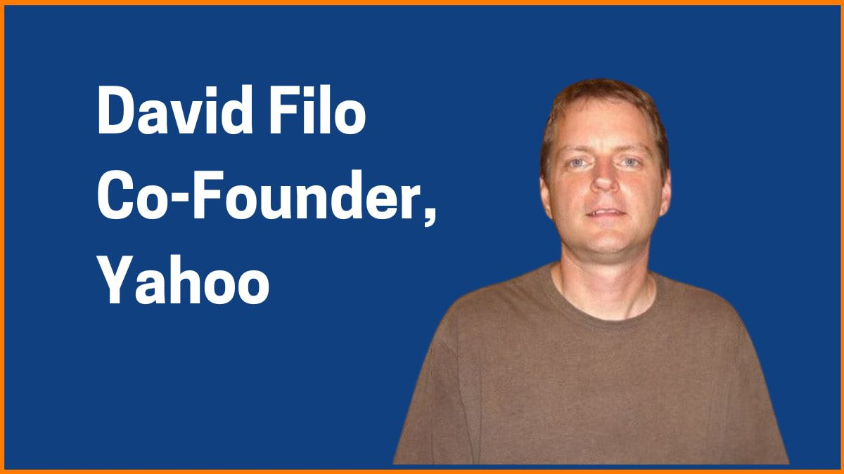David Filo: Co-Founder Of Yahoo!