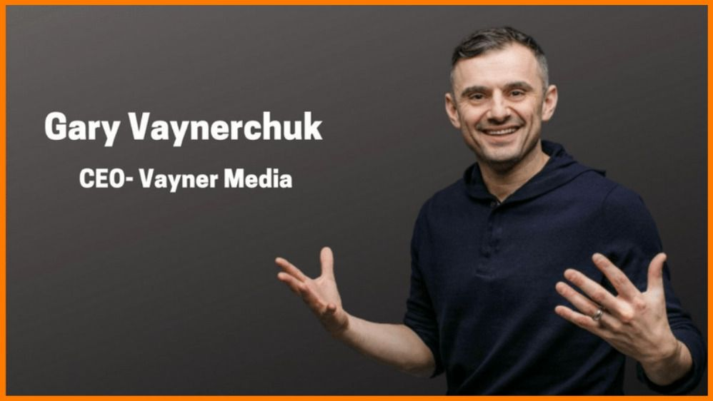 Gary Vaynerchuk - Trailblazer of  Modern-day Social Media Marketing