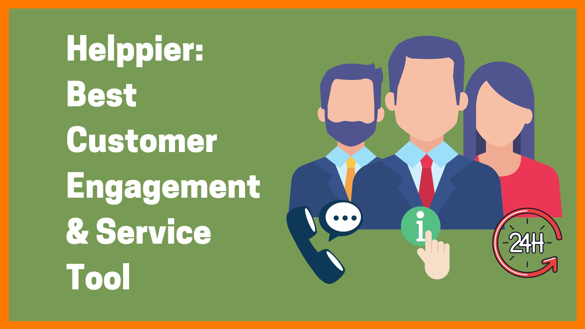 Helppier: Keep Your Customers Engaged And Happy