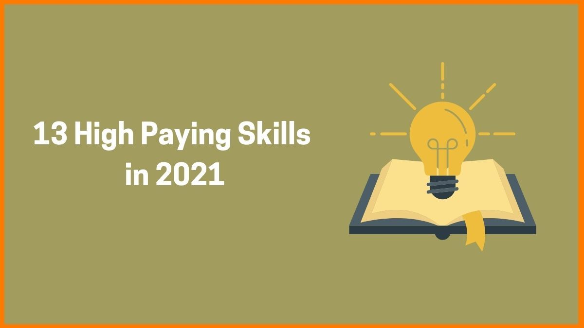13 High Paying Skills Of 2021 | Top Skills In Demand In Future
