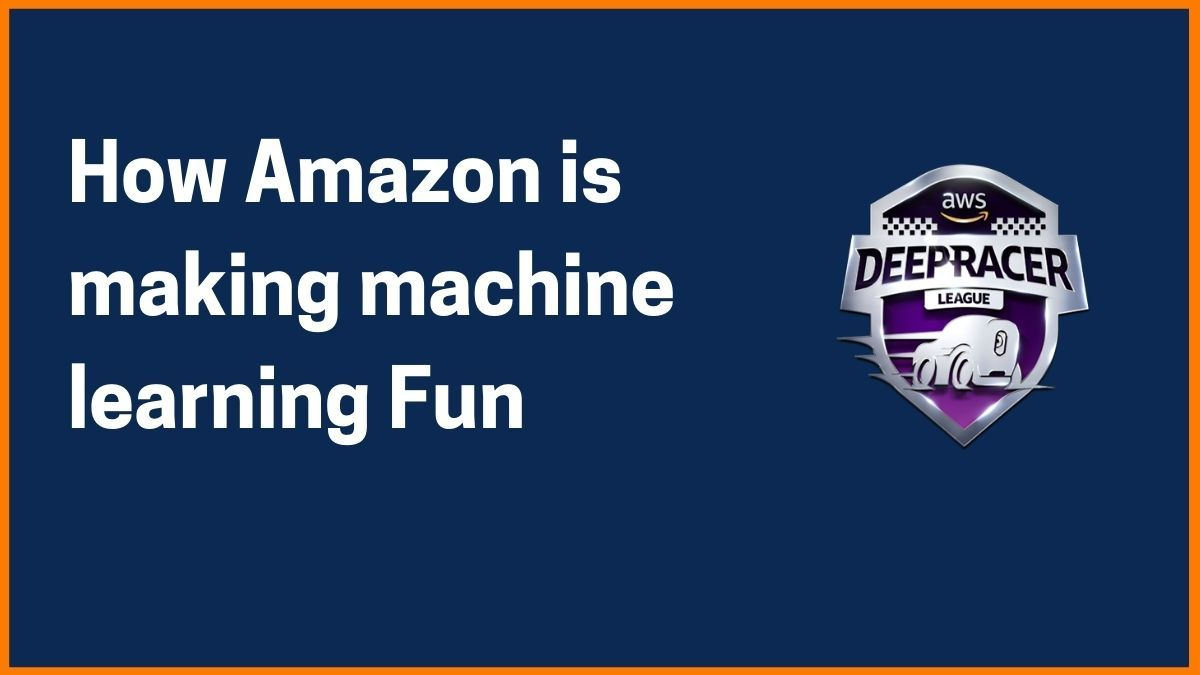 Everything you Need to know about Amazon's DeepRacer Software