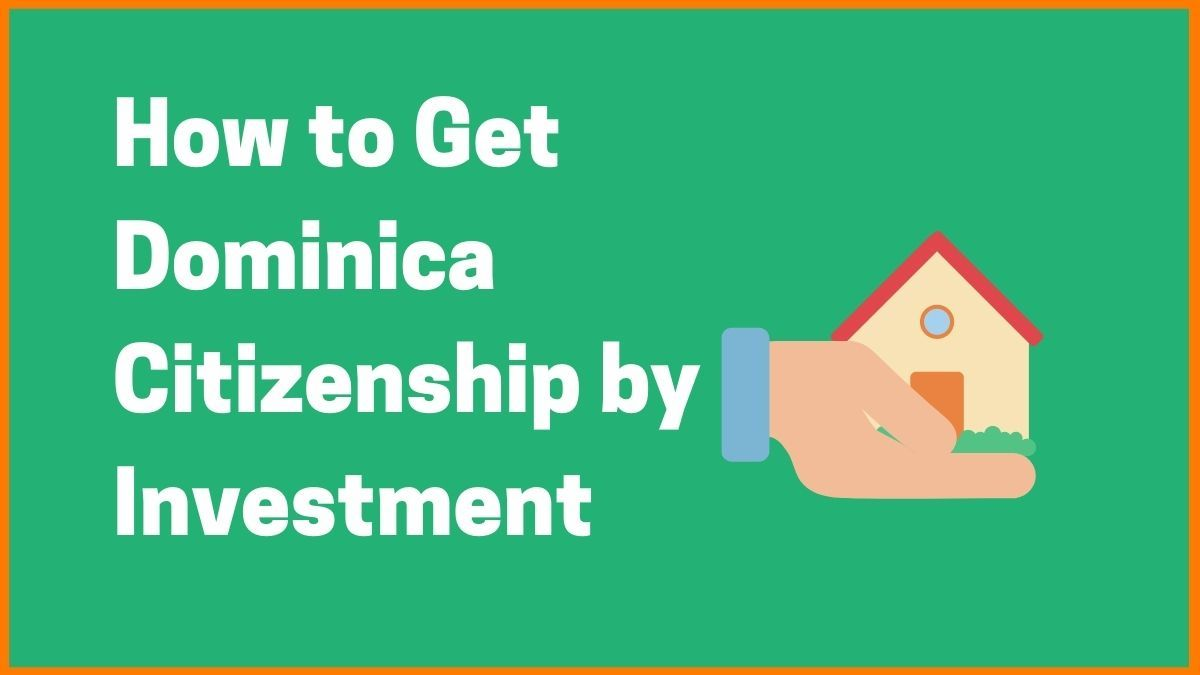 How to Get Dominica Citizenship by Investment