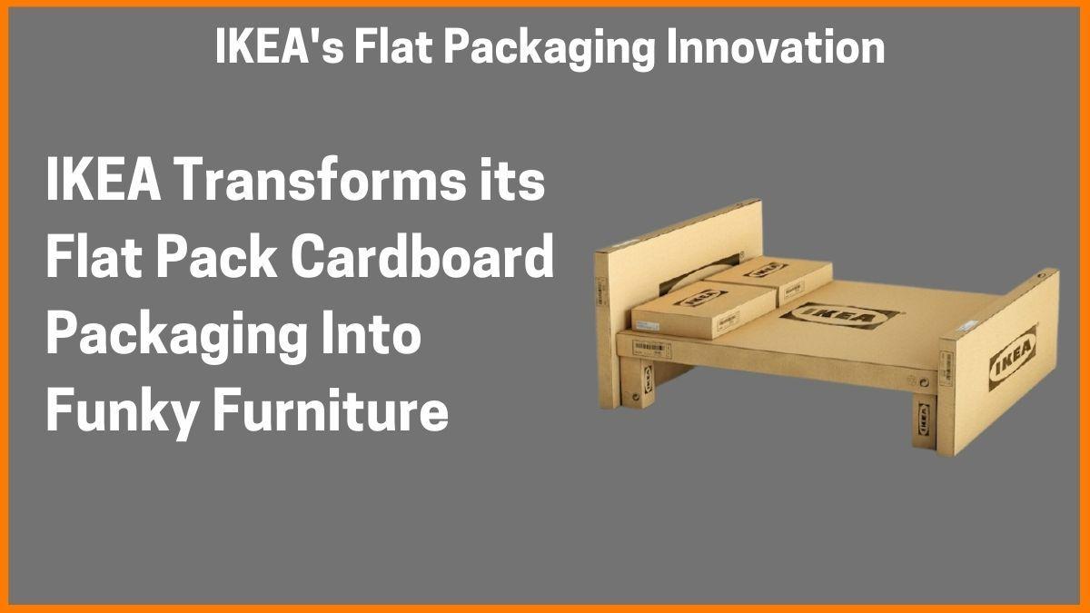IKEA's Flat Packaging Innovation
