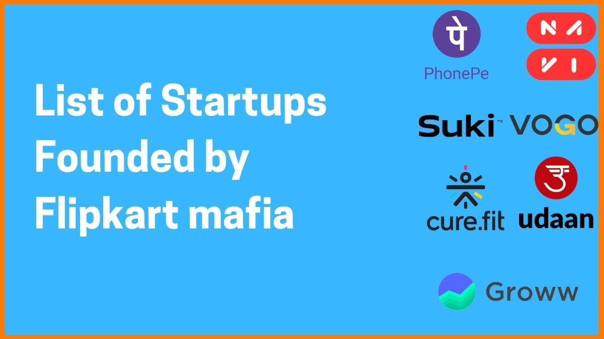 List of all the Startups Founded by Flipkart mafia