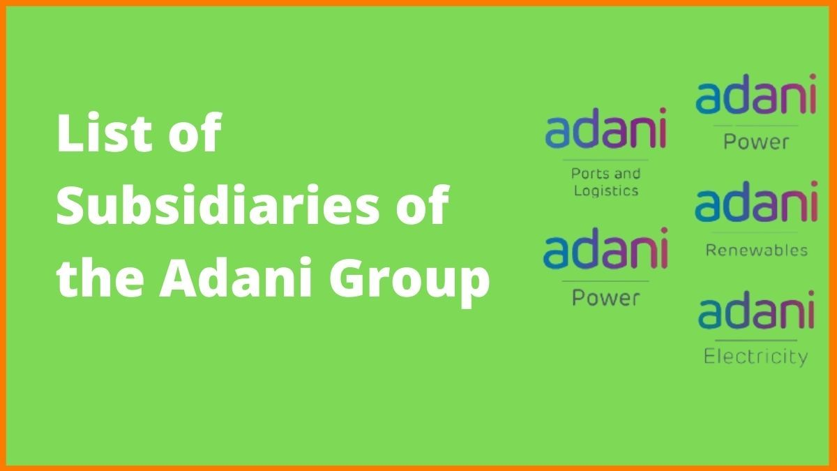 The Subsidiaries of Adani Group that made it Successful