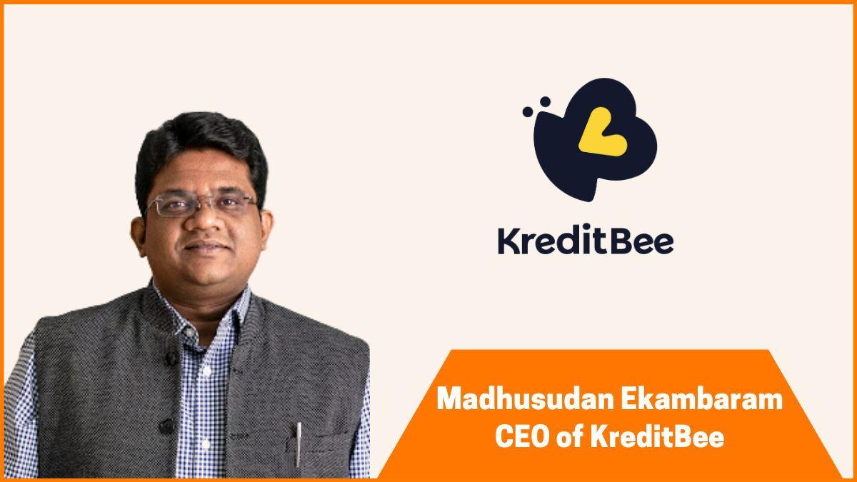 Madhusudan Ekambaram, CEO KreditBee