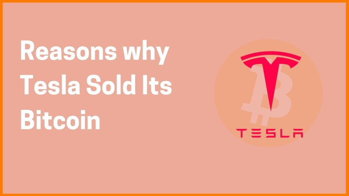 Why Tesla sold their Bitcoin Holding