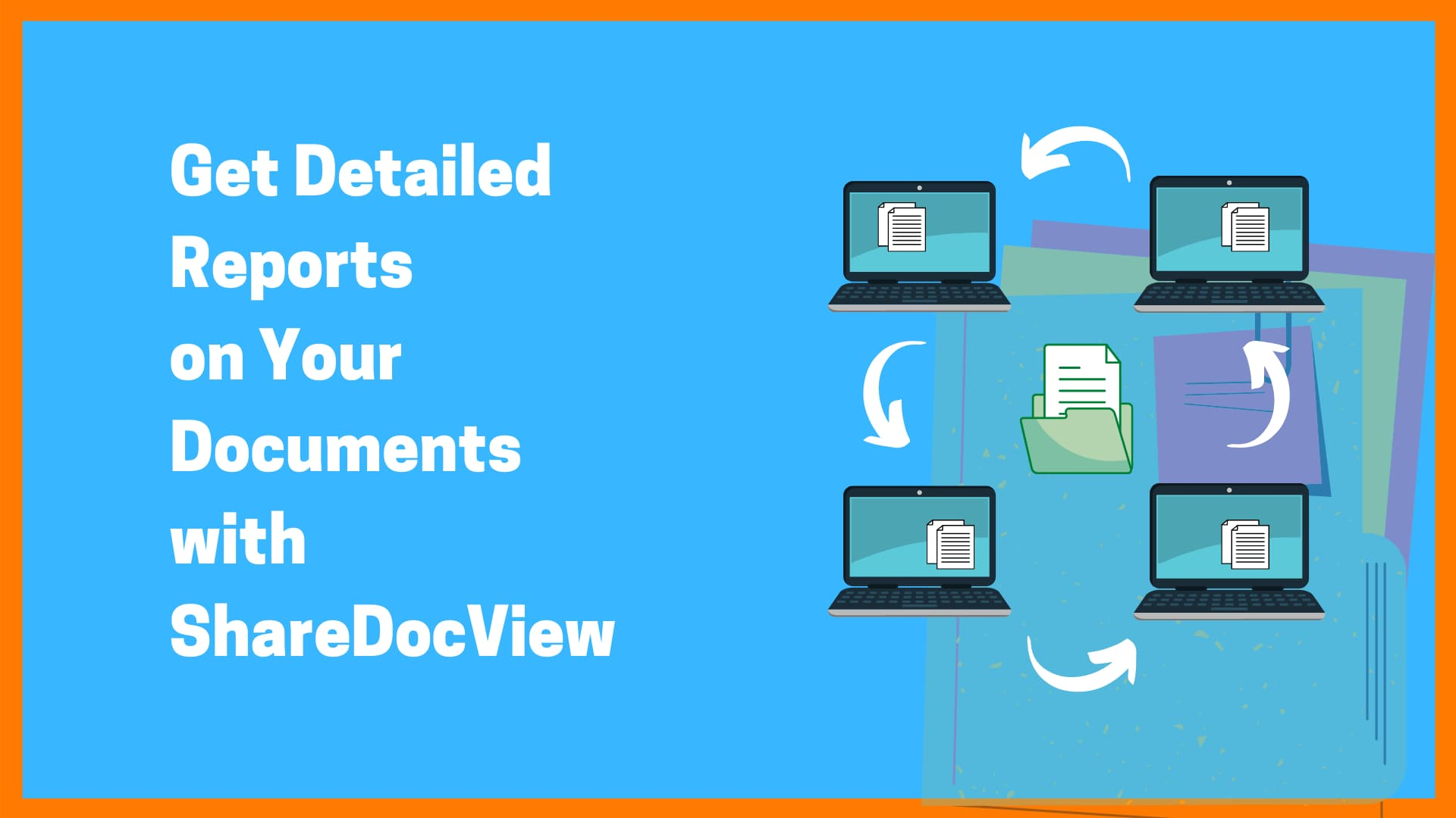 ShareDocView: Get Detailed Analytics for Your Shared Documents