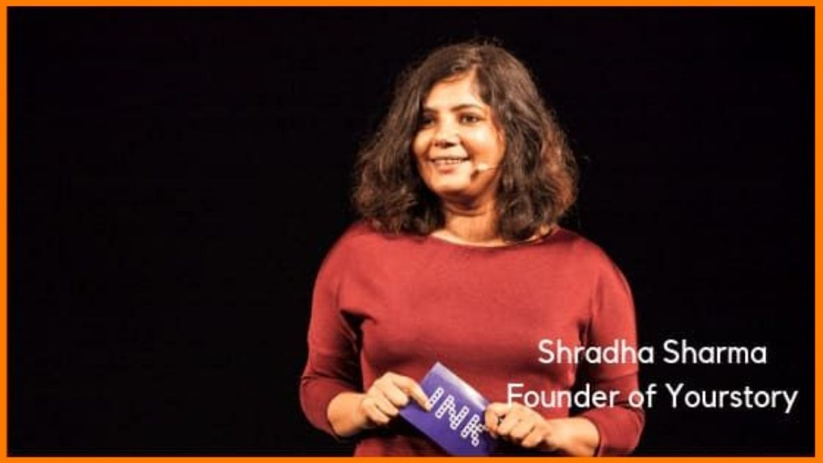Shradha Sharma, founder of Yourstory   Successful Indian Entrepreneur