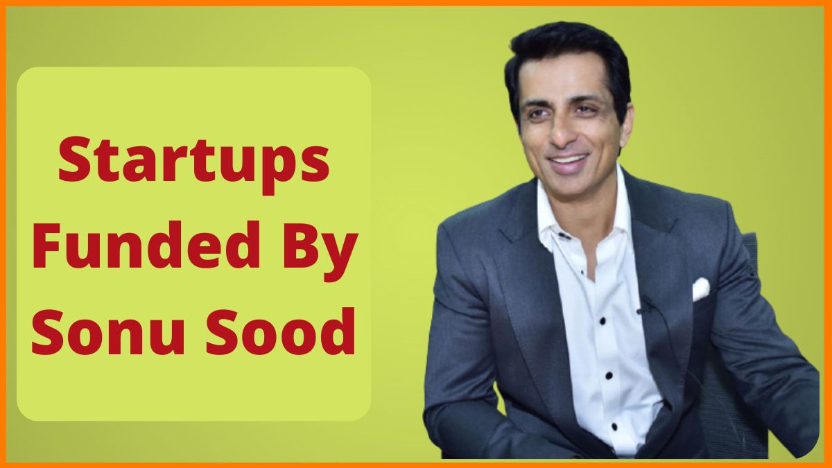 Startups funded by Sonu Sood