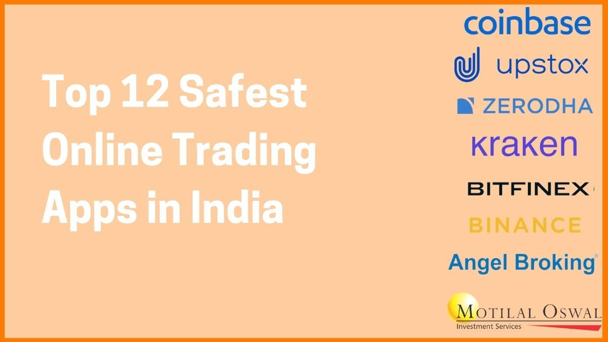 Top 12 Safest Online Trading Apps in India