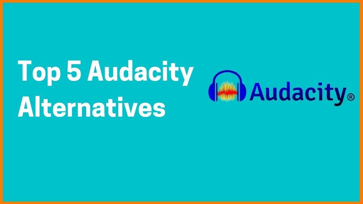 Top 5 Audacity Alternatives