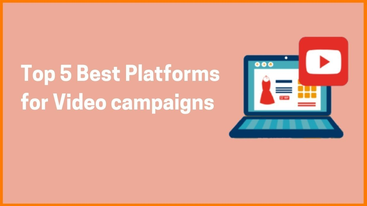 Which are the Top social platforms for Video Advertising Campaigns