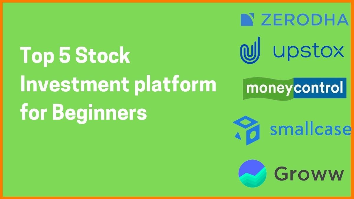 Top 5 Best Stock Investment platform for Beginners