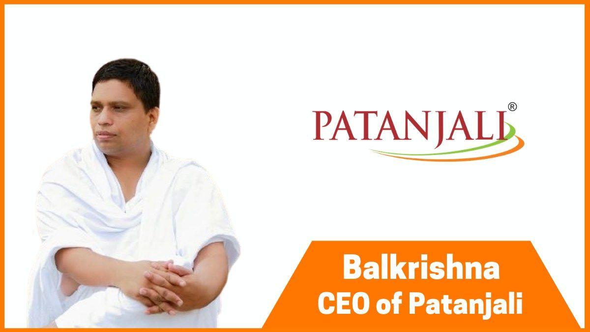 Balkrishna - CEO of Patanjali