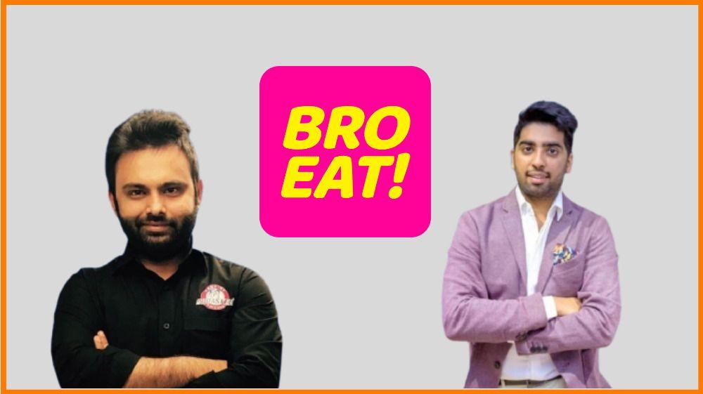 Pawan and Karan - Founders of Bro Eat!
