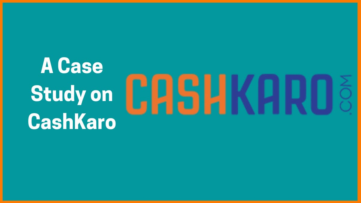 How CashKaro Used Social Media To Its Benefit—A Case Study