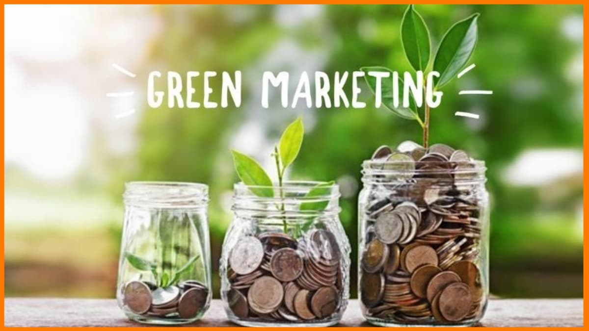A Complete Guide on Green Marketing, Its Importance & Benefits