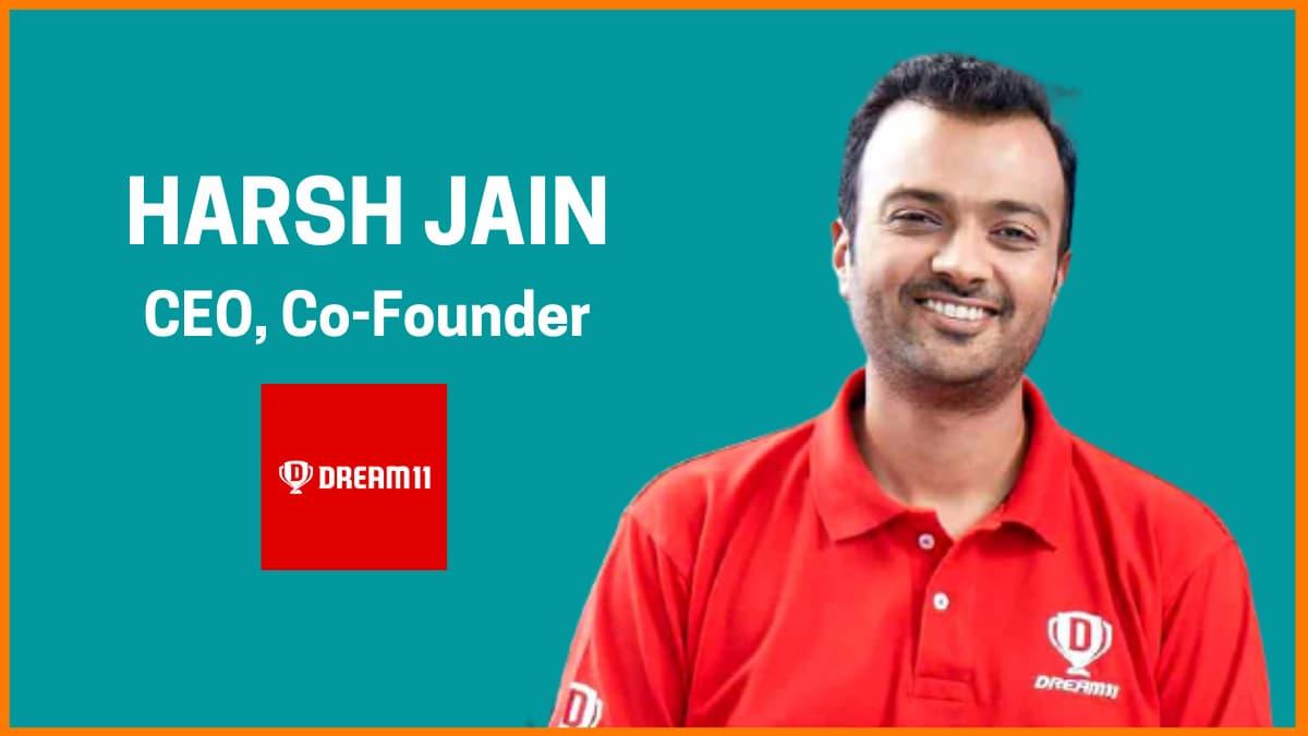 Harsh Jain—CEO & Co-Founder of Dream 11