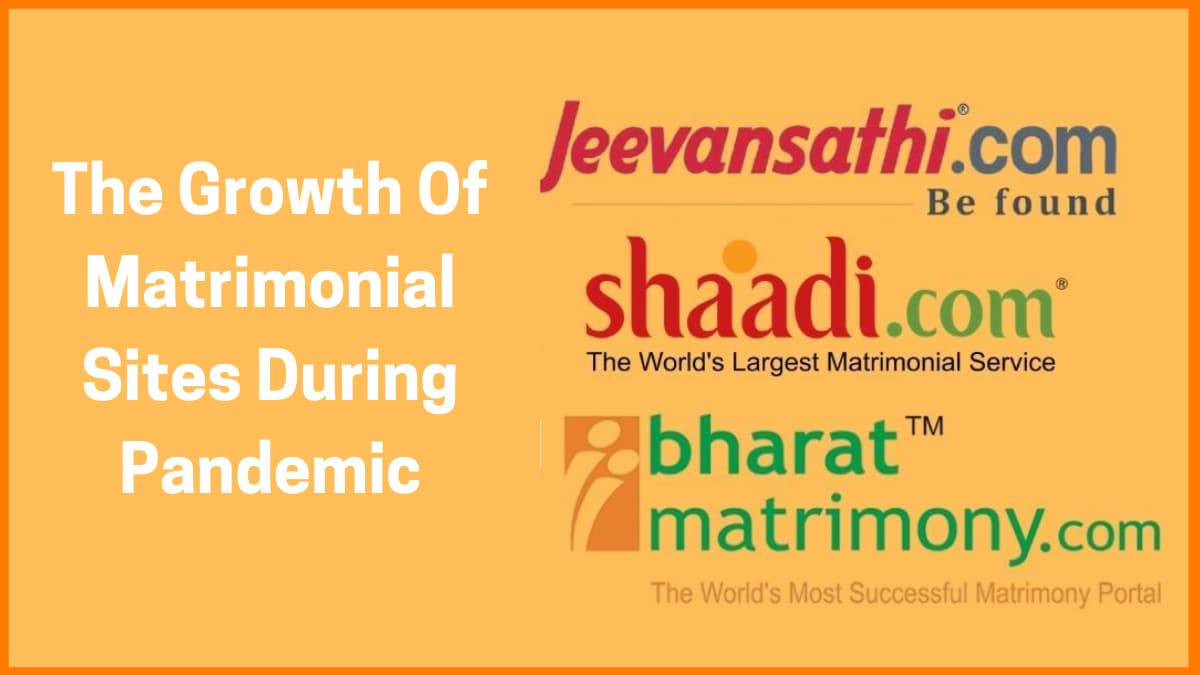 The Growth Of Matrimonial Sites During Pandemic