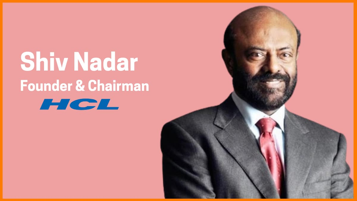 Shiv Nadar—Founder & Chairman of HCL Corporation