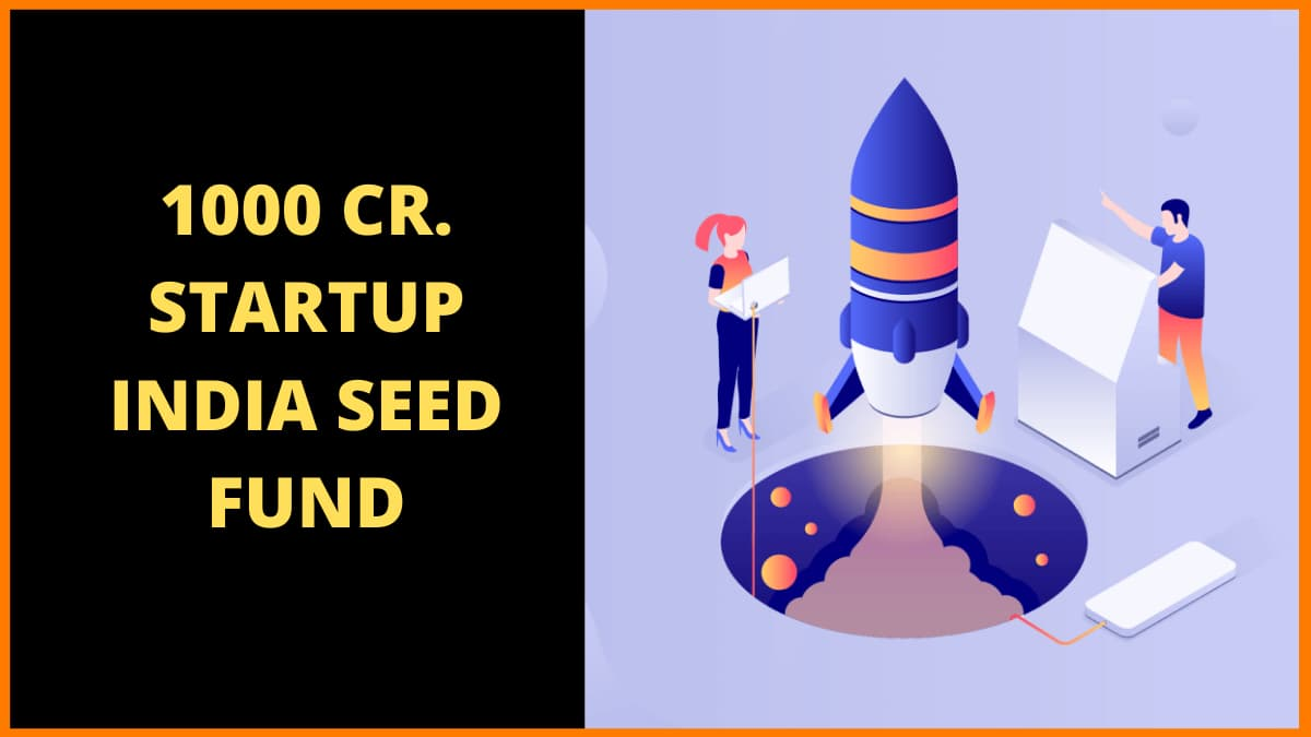 The Startup India Seed Fund—How Will It Help Your Startup?