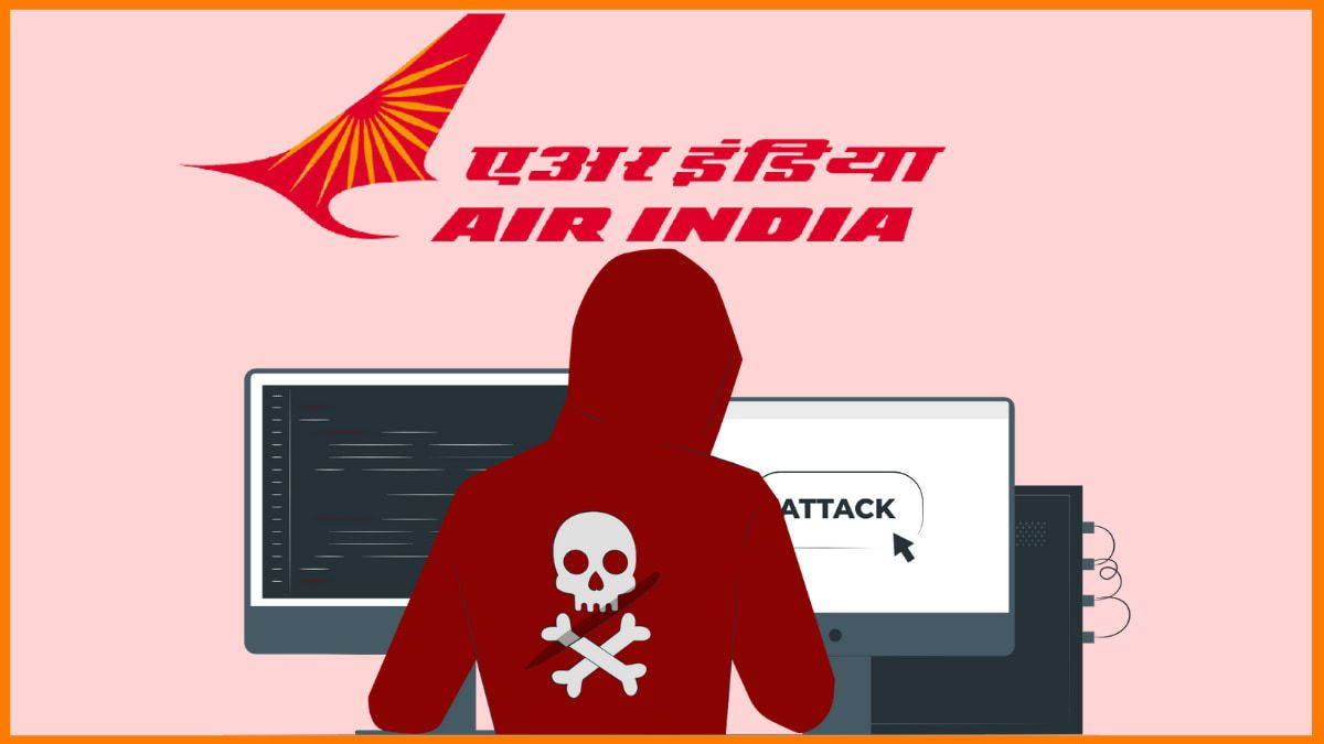 How did Air India suffer a massive data breach and why should you be concerned about it?