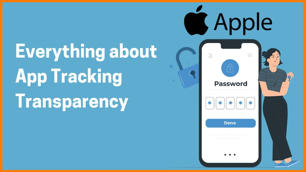 What is App Tracking Transparency and Why Facebook is objecting to it