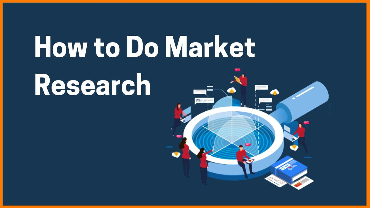 How to Do Market Research For Your Startup