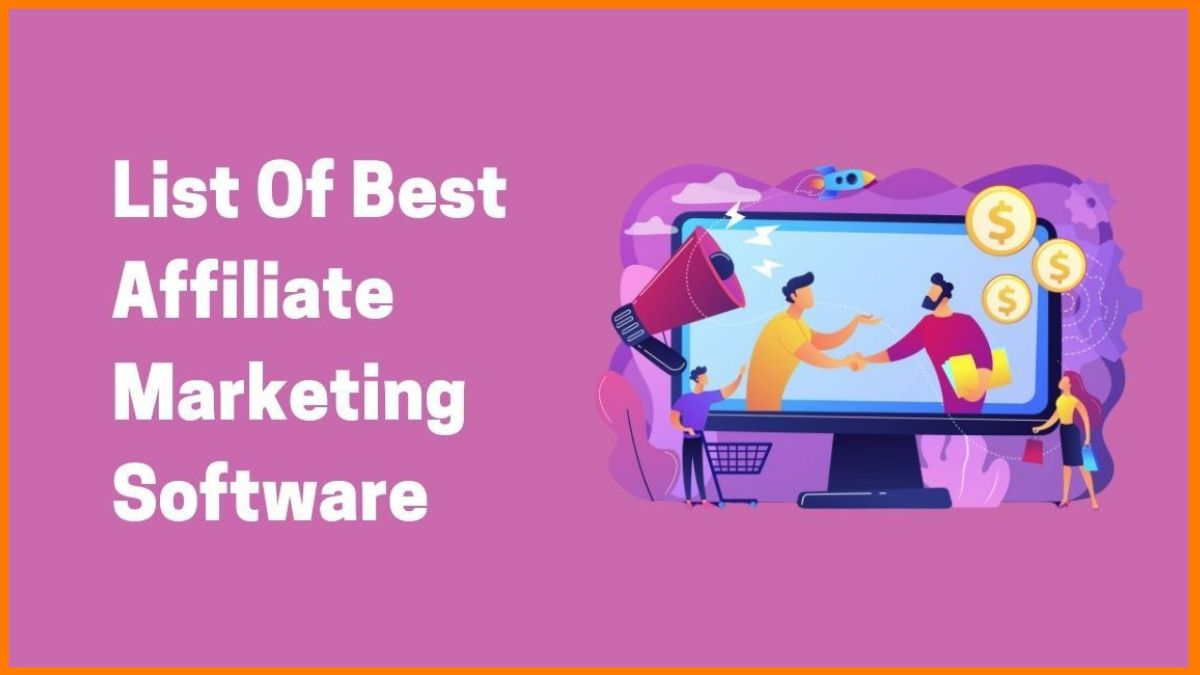 Best Affiliate Marketing Software To Promote E-commerce