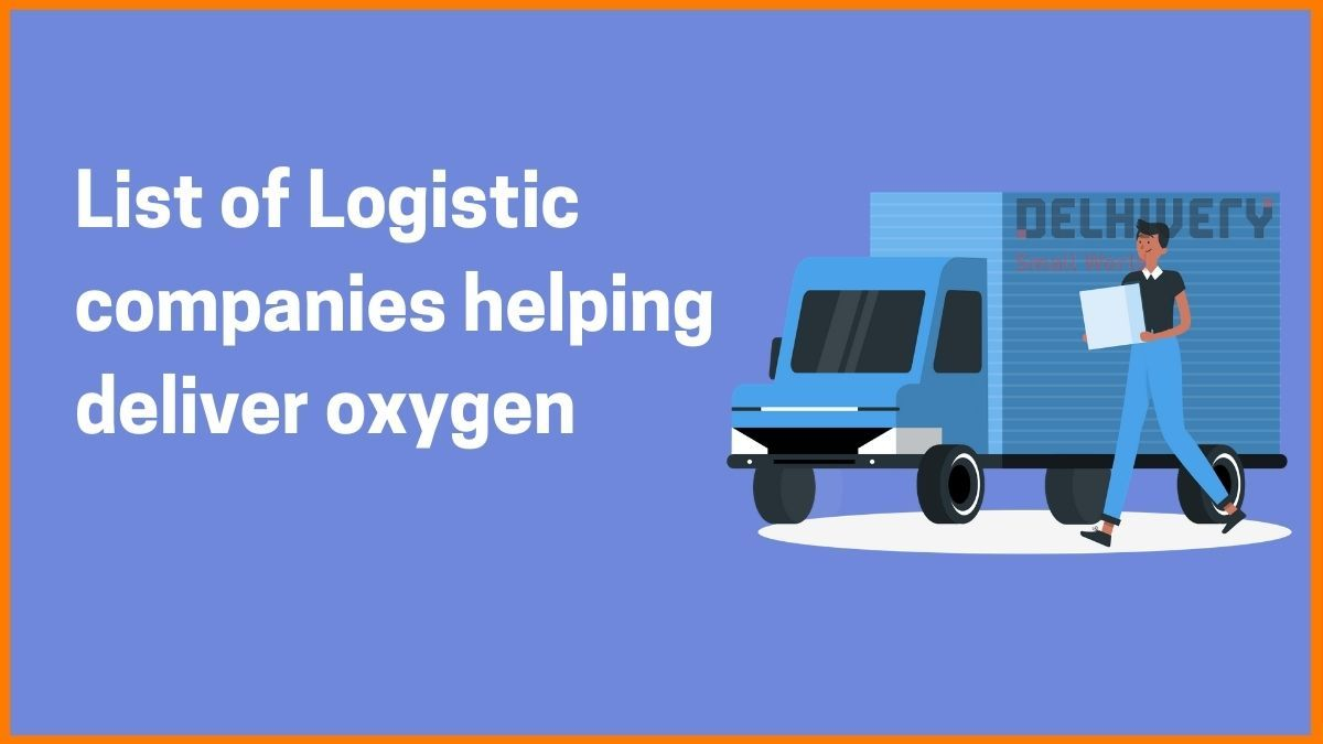 Logistic startups that are helping deliver oxygen cylinders in India