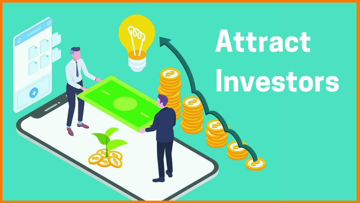 Tips to Attract Investors To Your Business