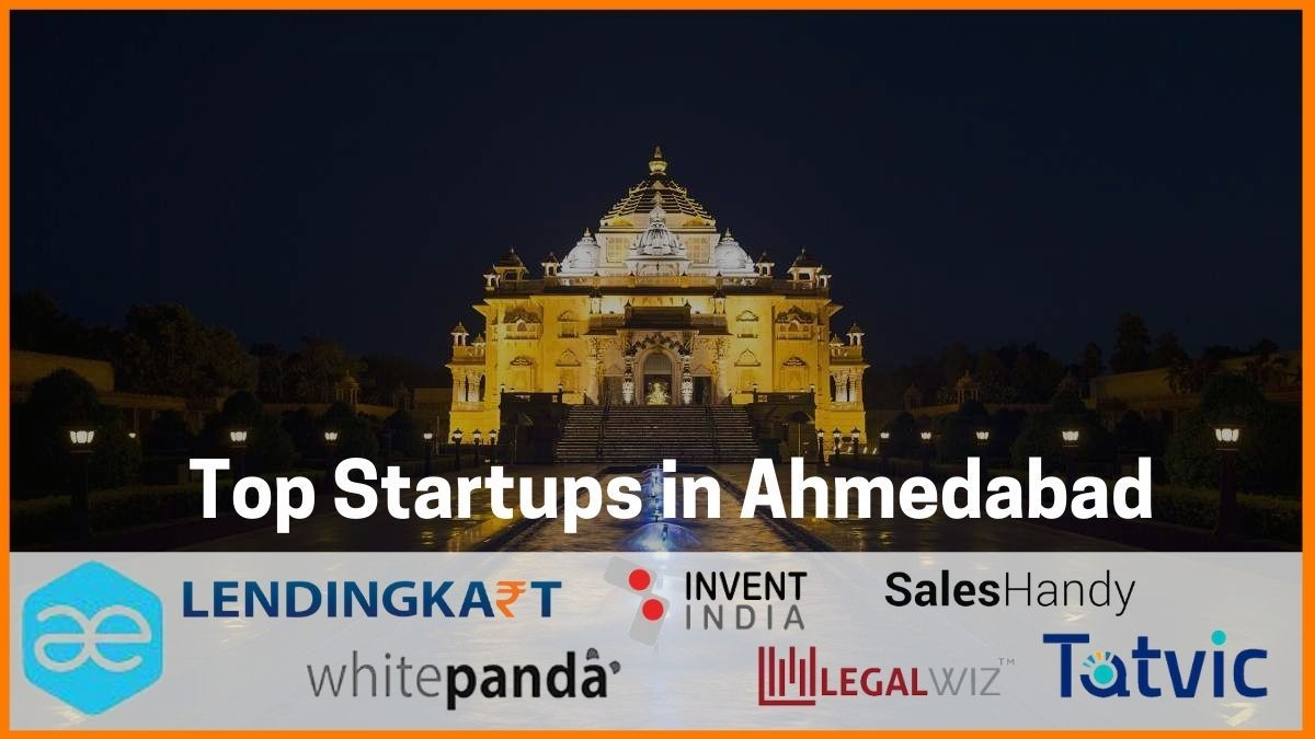 15 Successful Startups in Ahmedabad | Entrepreneurs in Ahmedabad