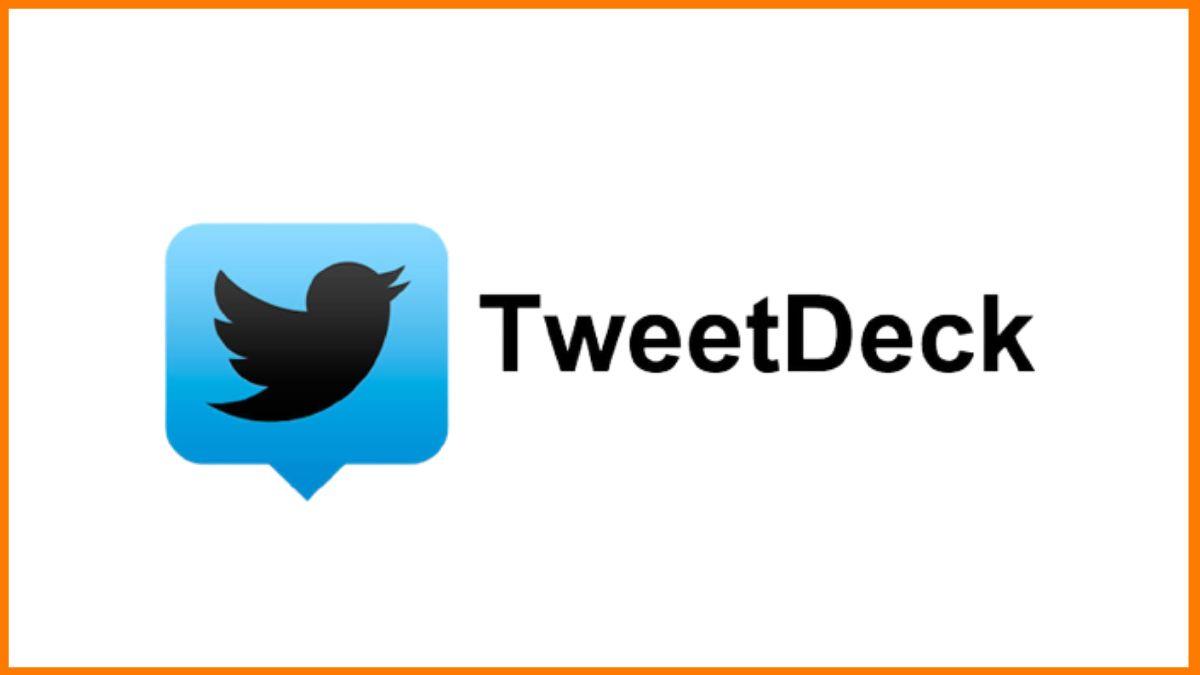 TweetDeck- social media management tool