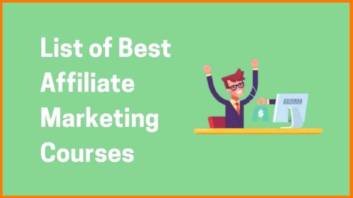 Take Advantage Of 8 Best Affiliate Marketing Courses
