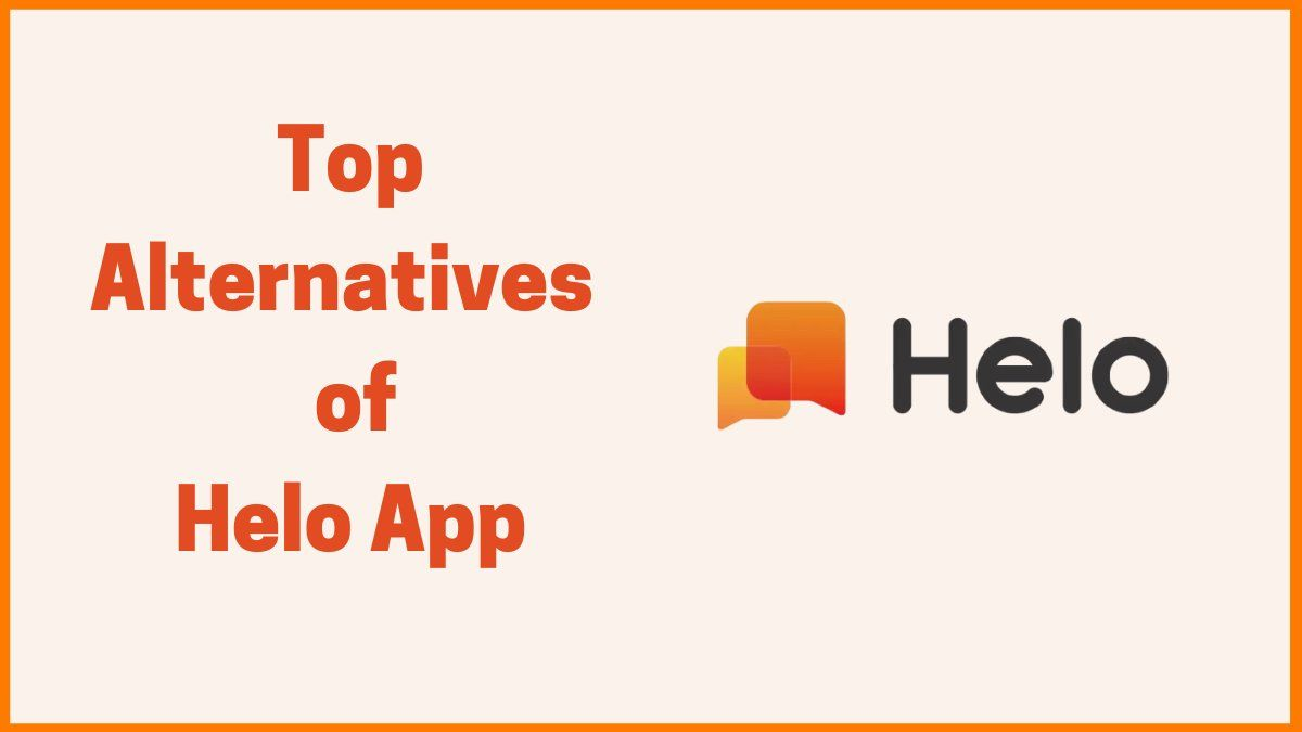 Helo app Alternatives for the Indian Market