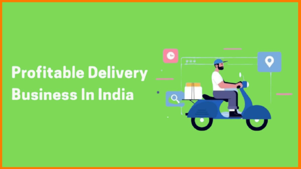 Profitable Delivery Business Ideas In India