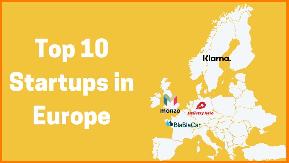 Top 10 Startups in Europe to Look After in 2021